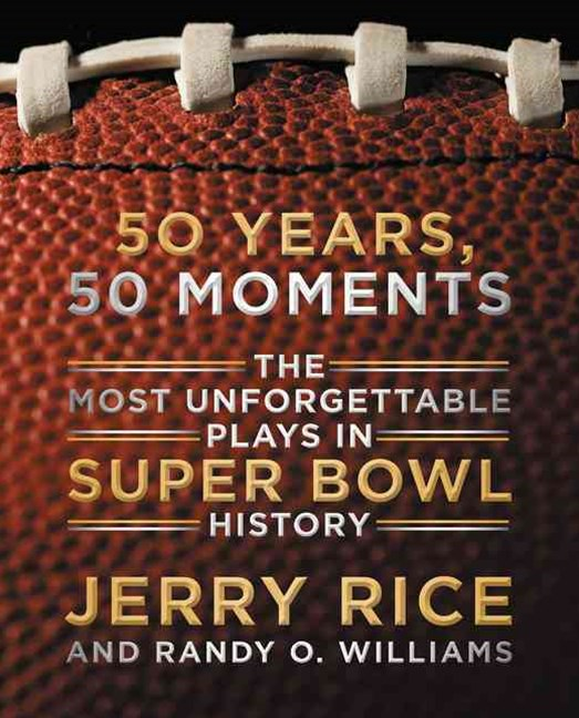 50 Years, 50 Moments: The Plays That Made Super Bowl History