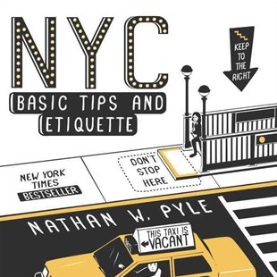 NYC Basic Tips And Etiquette by Nathan W. Pyle (9780062303110) - PaperBack - Humour Cartoons