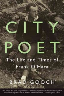 City Poet by Brad Gooch (9780062303417) - PaperBack - Biographies General Biographies