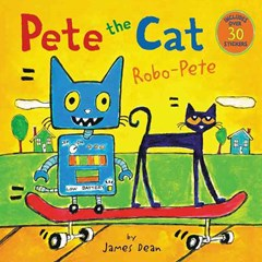 Pete the Cat - Robo-Pete