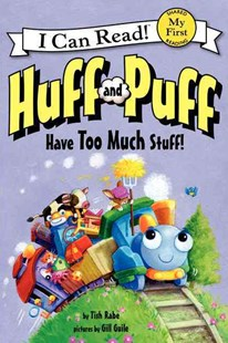 Huff and Puff Have too Much Stuff! by Tish Rabe, Gill Guile (9780062305060) - HardCover - Children's Fiction Early Readers (0-4)