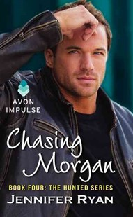 Chasing Morgan by Jennifer z Ryan (9780062305978) - PaperBack - Crime Mystery & Thriller