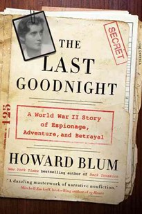 The Last Goodnight by Howard Blum (9780062307675) - HardCover - Biographies General Biographies