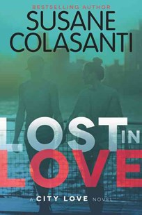 Lost in Love by Susane Colasanti (9780062307743) - PaperBack - Young Adult Contemporary
