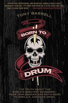 Born To Drum: The Truth About The World