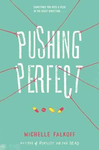 Pushing Perfect by Michelle Falkoff (9780062310538) - HardCover - Non-Fiction Family Matters
