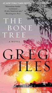 The Bone Tree by Greg Iles (9780062311139) - PaperBack - Crime Mystery & Thriller