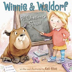 Winnie and Waldorf: Disobedience School