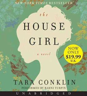 The House Girl Unabridged: A Novel [Low Price CD] - Historical fiction