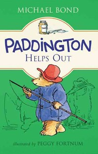 Paddington Helps Out by Michael Bond, Peggy Fortnum (9780062312303) - HardCover - Children's Fiction Classics
