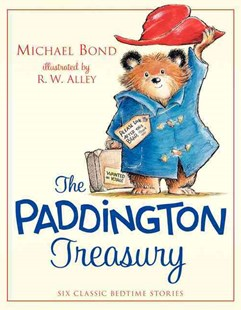 The Paddington Treasury by Michael Bond, R. W. Alley (9780062312426) - HardCover - Children's Fiction Classics