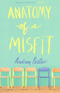 Anatomy of a Misfit by Andrea Portes (9780062313652) - PaperBack - Children's Fiction