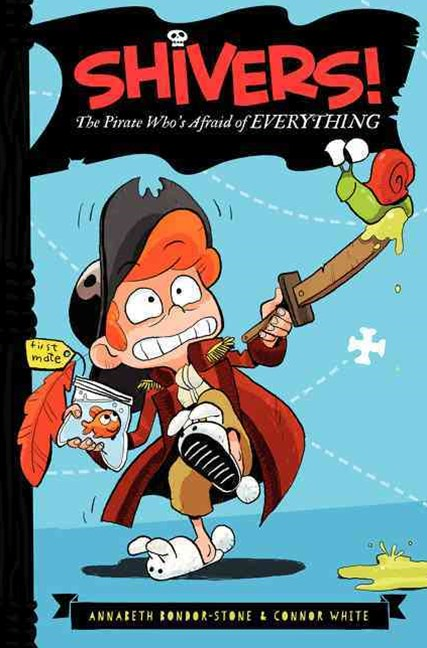 Shivers! - The Pirate Who's Afraid of Everything