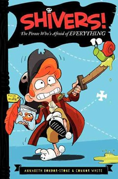 Shivers!: The Pirate Who