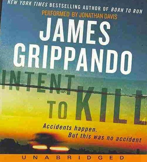 Intent To Kill: A Novel Of Suspense [Unabridged Low Price CD]