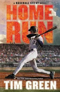 Home Run by Tim Green (9780062317117) - HardCover - Non-Fiction Family Matters