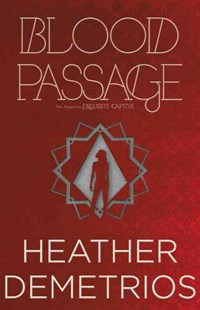 Blood Passage by Heather Demetrios (9780062318602) - PaperBack - Young Adult Contemporary