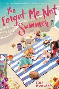 The Forget-Me-Not Summer by Leila Howland, Ji-Hyuk Kim (9780062318701) - PaperBack - Children's Fiction