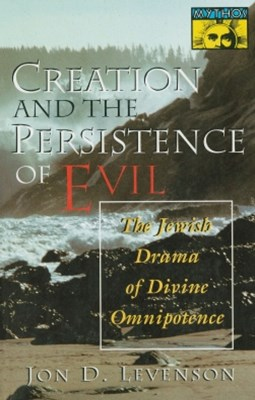 (ebook) Creation and the Persistence of Evil