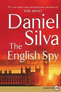 The English Spy [Large Print] by Daniel Silva (9780062320179) - PaperBack - Adventure Fiction Modern