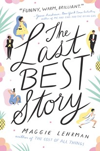 The Last Best Story by Maggie Lehrman (9780062320773) - HardCover - Children's Fiction