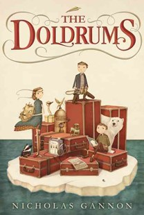 The Doldrums by Nicholas Gannon (9780062320940) - HardCover - Children's Fiction Older Readers (8-10)