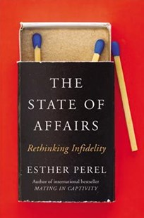 State of Affairs by Esther Perel (9780062322586) - HardCover - Family & Relationships Relationships
