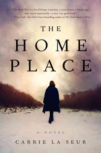The Home Place by Carrie La Seur (9780062323453) - PaperBack - Crime Mystery & Thriller