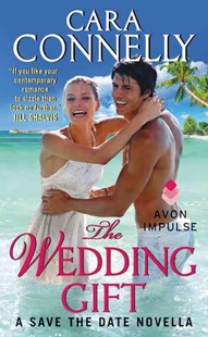 THE WEDDING GIFT by Cara Connelly (9780062323842) - PaperBack - Modern & Contemporary Fiction Short Stories