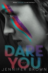 Dare You by Jennifer Brown (9780062324474) - PaperBack - Children's Fiction