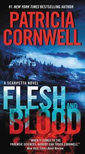 Flesh and Blood by Patricia Cornwell (9780062325358) - PaperBack - Crime Mystery & Thriller