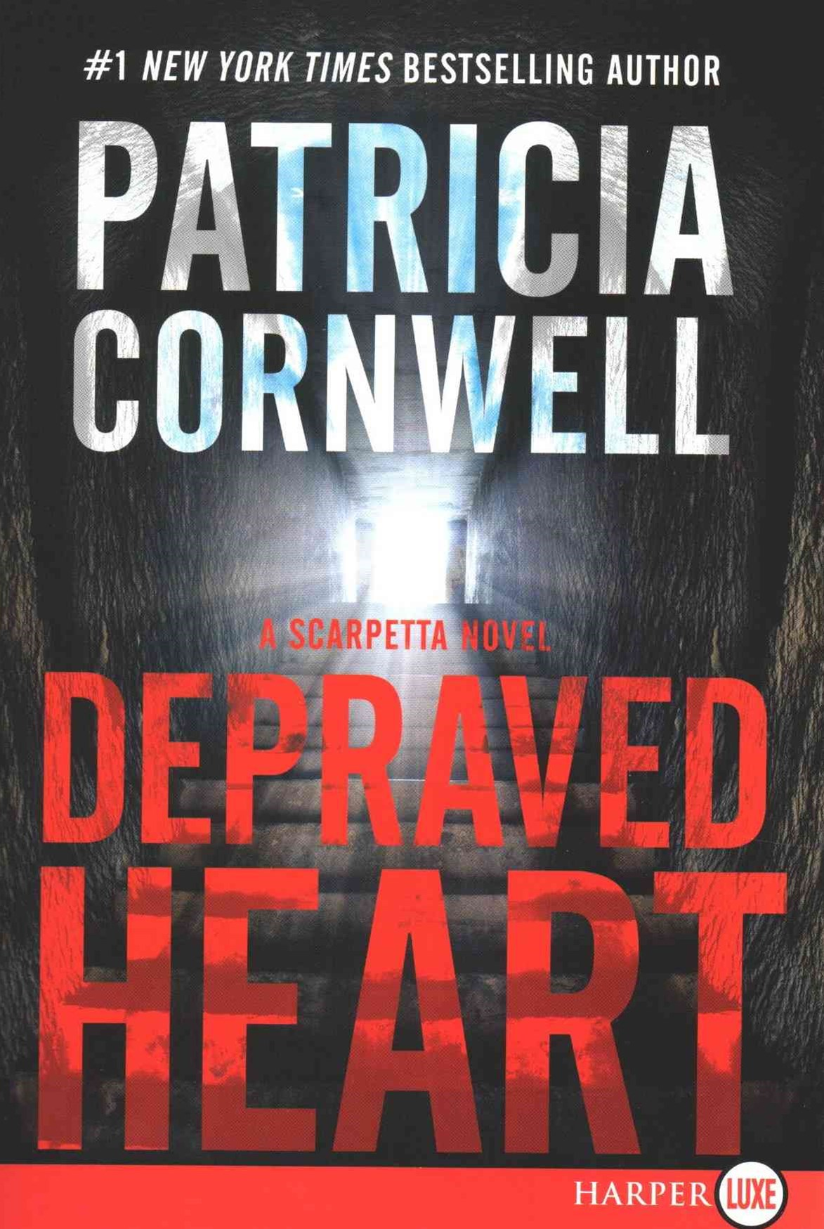 Depraved Heart Large Print: A Scarpetta Novel