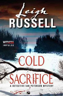 Cold Sacrifice by Leigh Russell (9780062325723) - PaperBack - Crime Mystery & Thriller