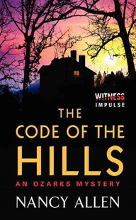 The Code of the Hills by Nancy Allen (9780062325952) - PaperBack - Crime Mystery & Thriller
