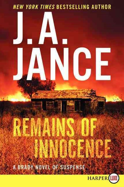 Remains of Innocence: A Brady Novel of Suspense [Large Print]