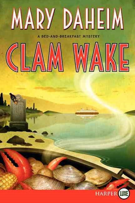 Clam Wake: A Bed-and-Breakfast Mystery [Large Print]