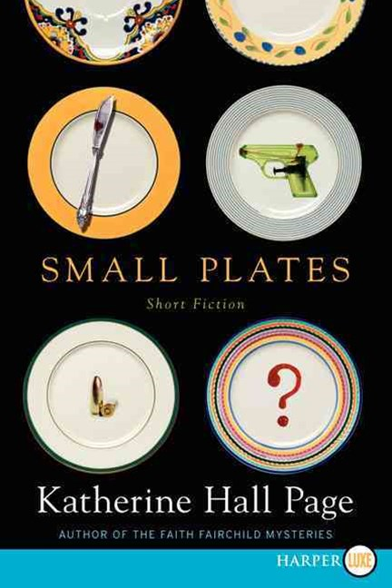 Small Plates: Short Fiction [Large Print]