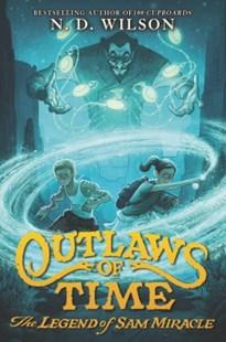 (ebook) Outlaws of Time: The Legend of Sam Miracle - Children's Fiction