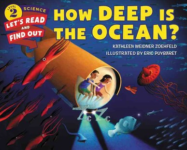 How Deep Is The Ocean? by Kathleen Weidner Zoehfeld, Eric Puybaret (9780062328199) - PaperBack - Non-Fiction Family Matters