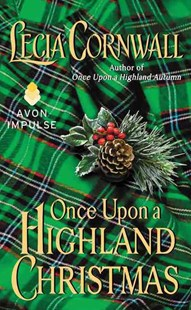 Once upon a Highland Christmas by Lecia Cornwall (9780062328496) - PaperBack - Romance Historical Romance