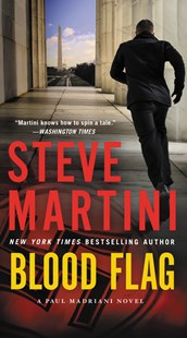 Blood Flag by Steve Martini (9780062328984) - PaperBack - Adventure Fiction