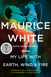 My Life with Earth, Wind & Fire by Maurice White, Herb Powell (9780062329165) - PaperBack - Biographies Entertainment