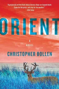 Orient by Christopher Bollen (9780062329967) - PaperBack - Crime Mystery & Thriller
