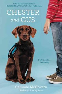 Chester and Gus by Cammie McGovern (9780062330680) - HardCover - Non-Fiction Animals