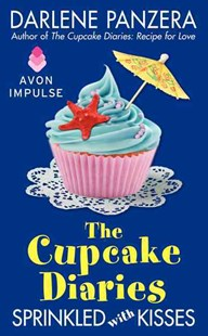 The Cupcake Diaries: Sprinkled with Kisses by Darlene Panzera (9780062331021) - PaperBack - Modern & Contemporary Fiction Short Stories