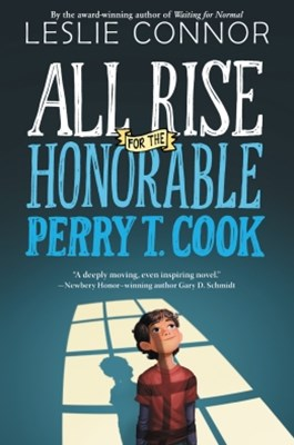 (ebook) All Rise for the Honorable Perry T. Cook
