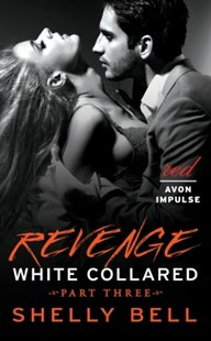 (ebook) White Collared Part Three: Revenge - Modern & Contemporary Fiction General Fiction