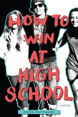 (ebook) How to Win at High School