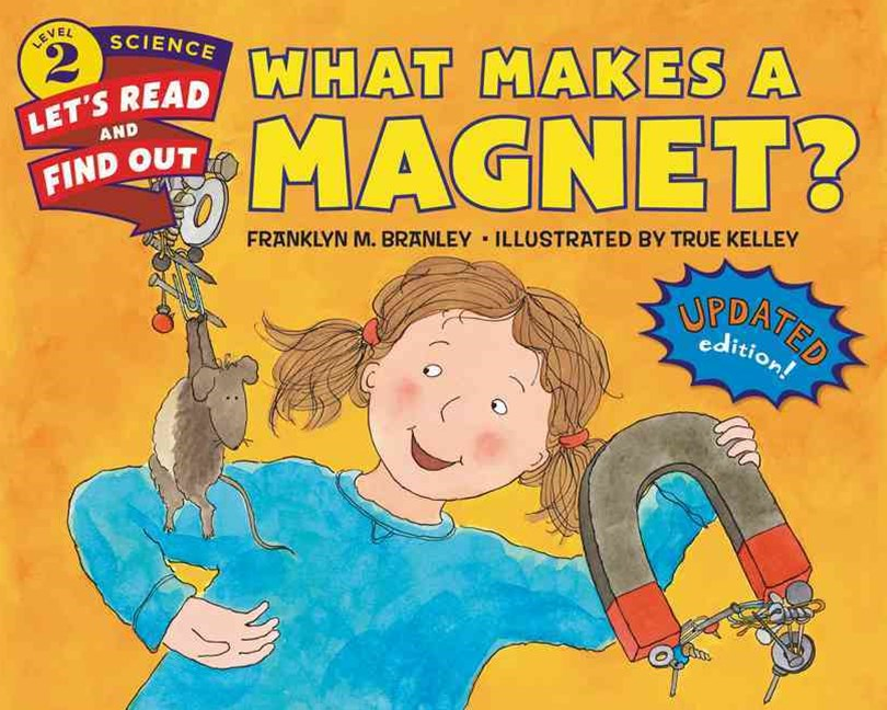 What Makes A Magnet? (Revised Edition)