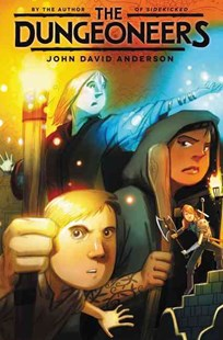 The Dungeoneers by John David Anderson (9780062338143) - HardCover - Children's Fiction Older Readers (8-10)